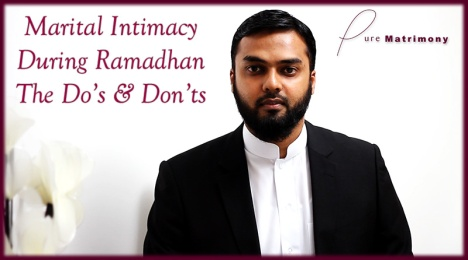 MARITAL INTIMACY IN RAMADHAN